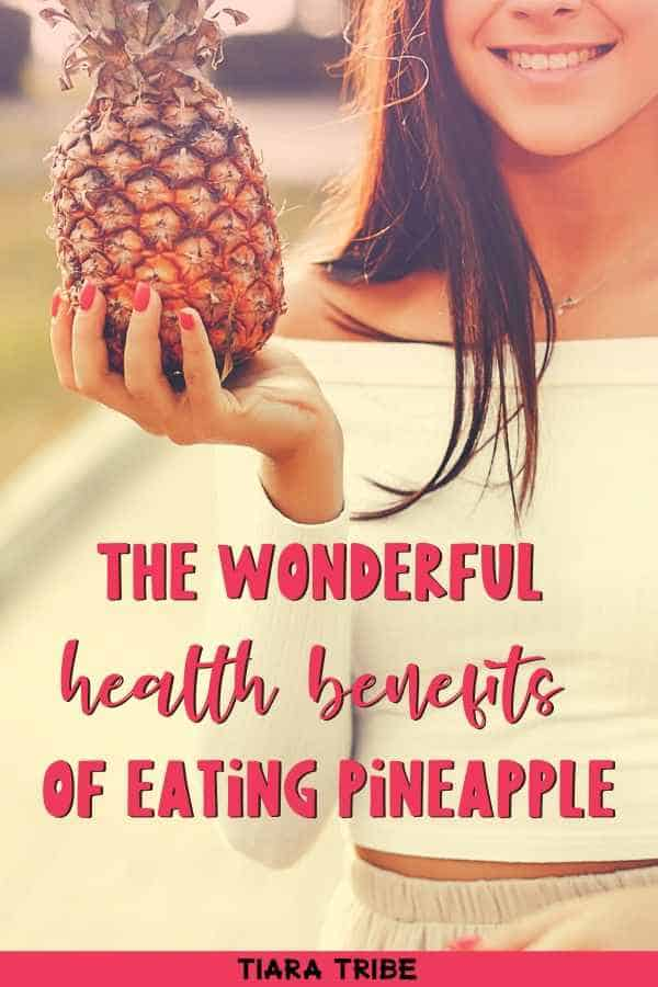 The wonderful health benefits of eating pineapple