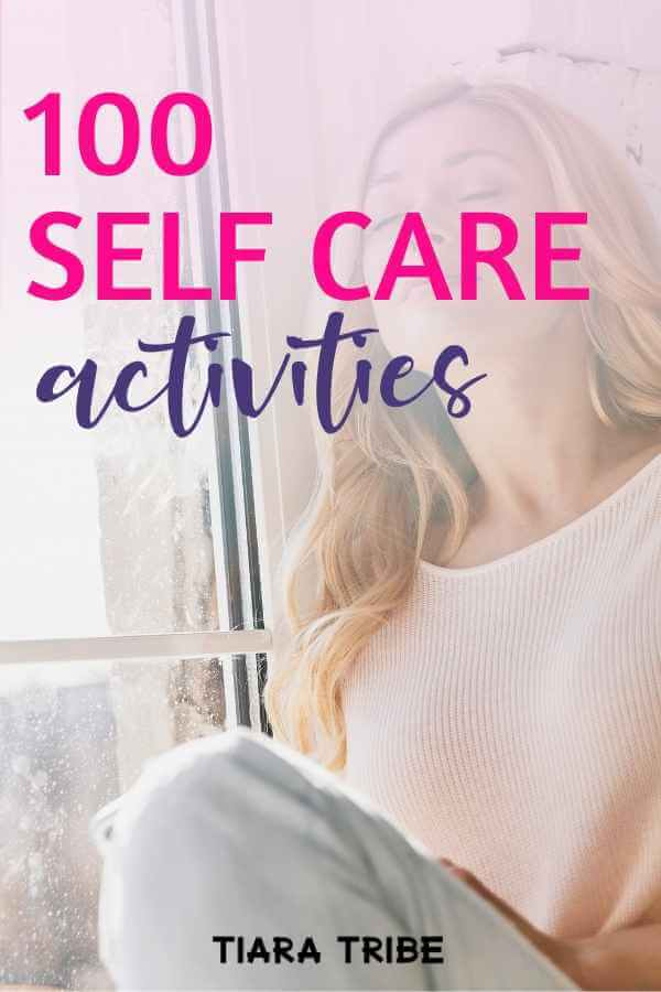 100+ self care activities