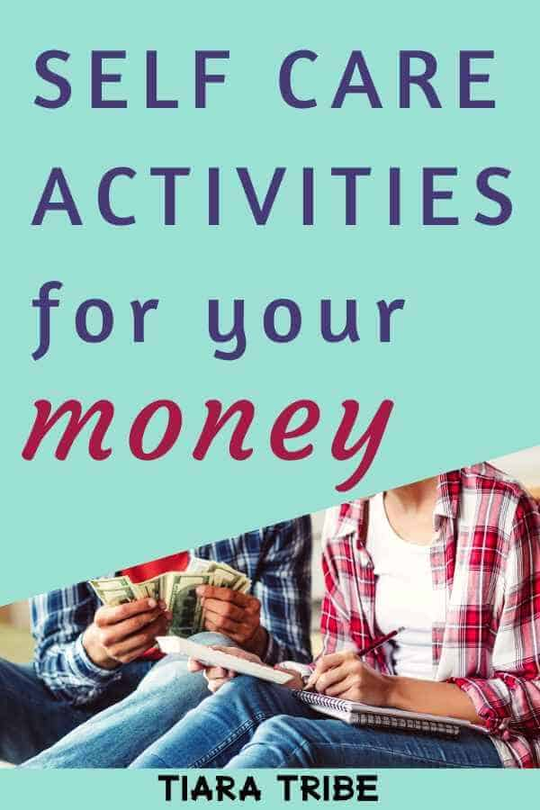 Self care activities for your money