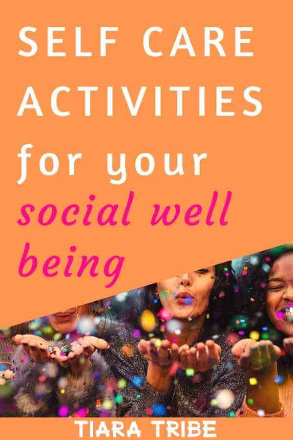 Self care activities for your social well being