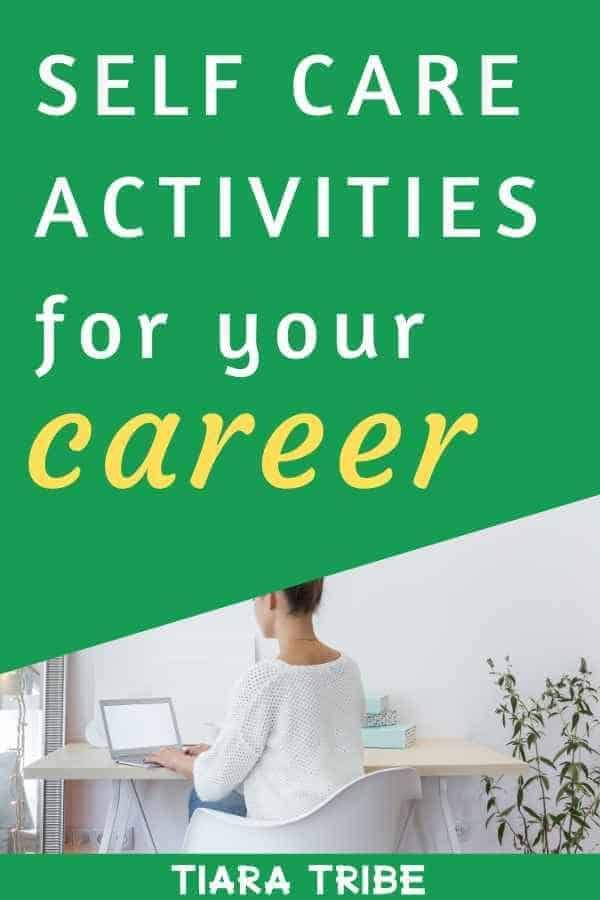 Self care activities for your career