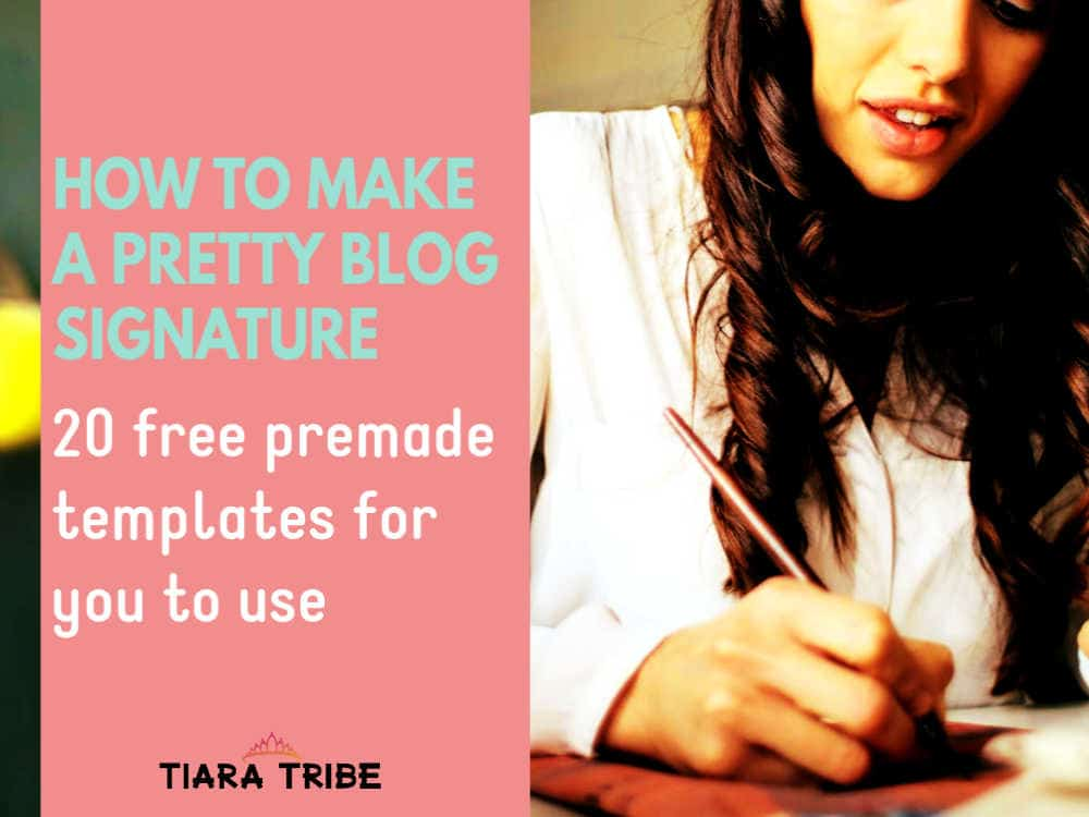 Make & add a pretty blog signature to your posts | 20 free templates