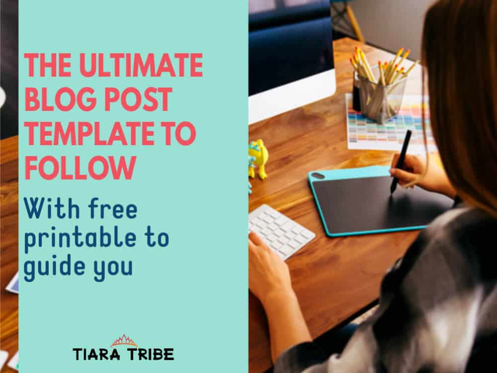 The ultimate blog post template you can follow in 2020