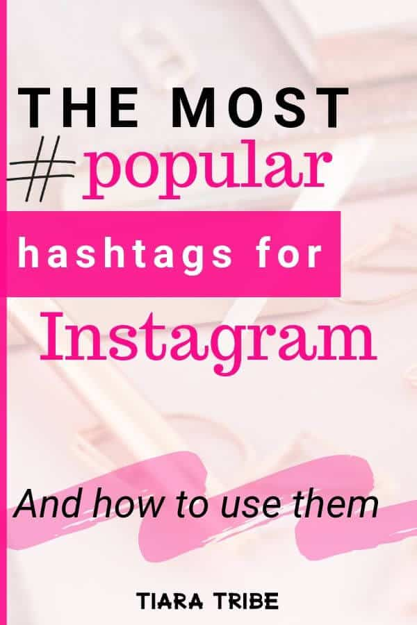 All about hashtags for Instagram - how hashtags work on Instagram and a list of the most popular hashtags for Instagram