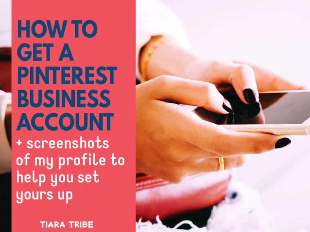 How to get a Pinterest business account + screenshots of my profile