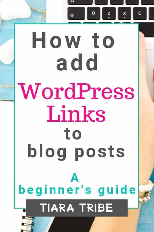 A beginner's guide to inserting WordPress links