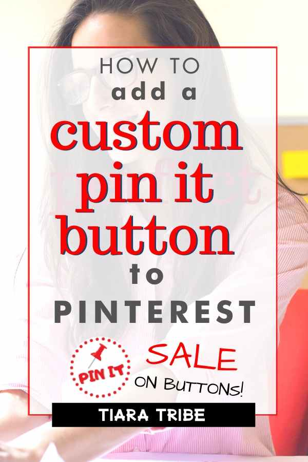 How to add a custom pin it button to your blog - Blog