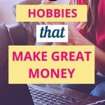 12 hobbies that make money - unique ideas for hobbies that make money