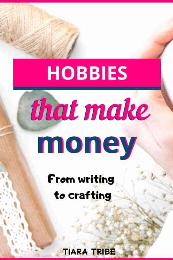 Hobbies that make money from home or online