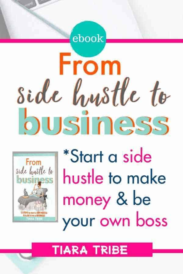 Ideas and how to start a side hustle and start a business for beginners #startabusiness #startabusinesswithnomoney #startabusinesschecklist #startabusinessforbeginners #sidehustle #sidehustleideas #tiaratribe