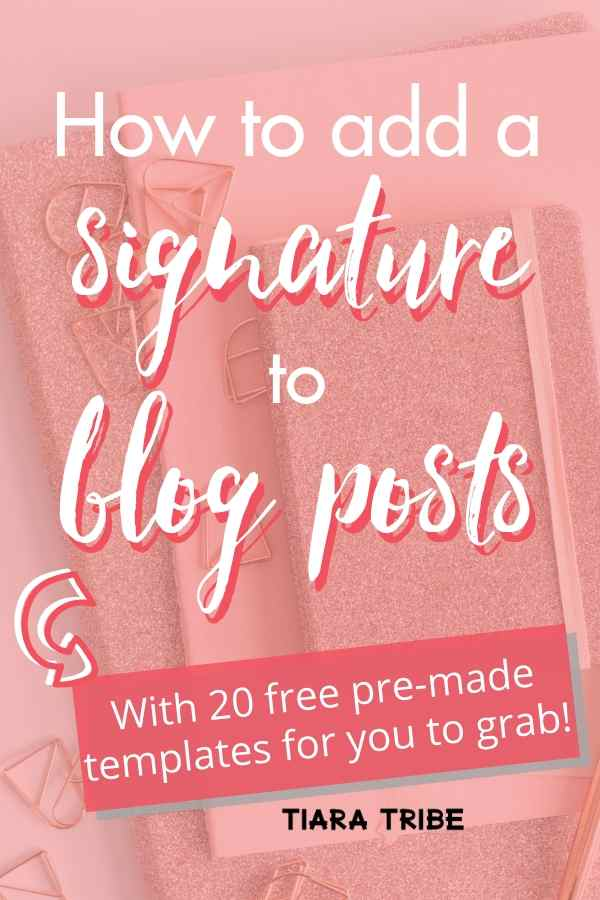 How to add a signature to blog posts #blogsignatureideas #blogsignaturetemplate #blogsignature