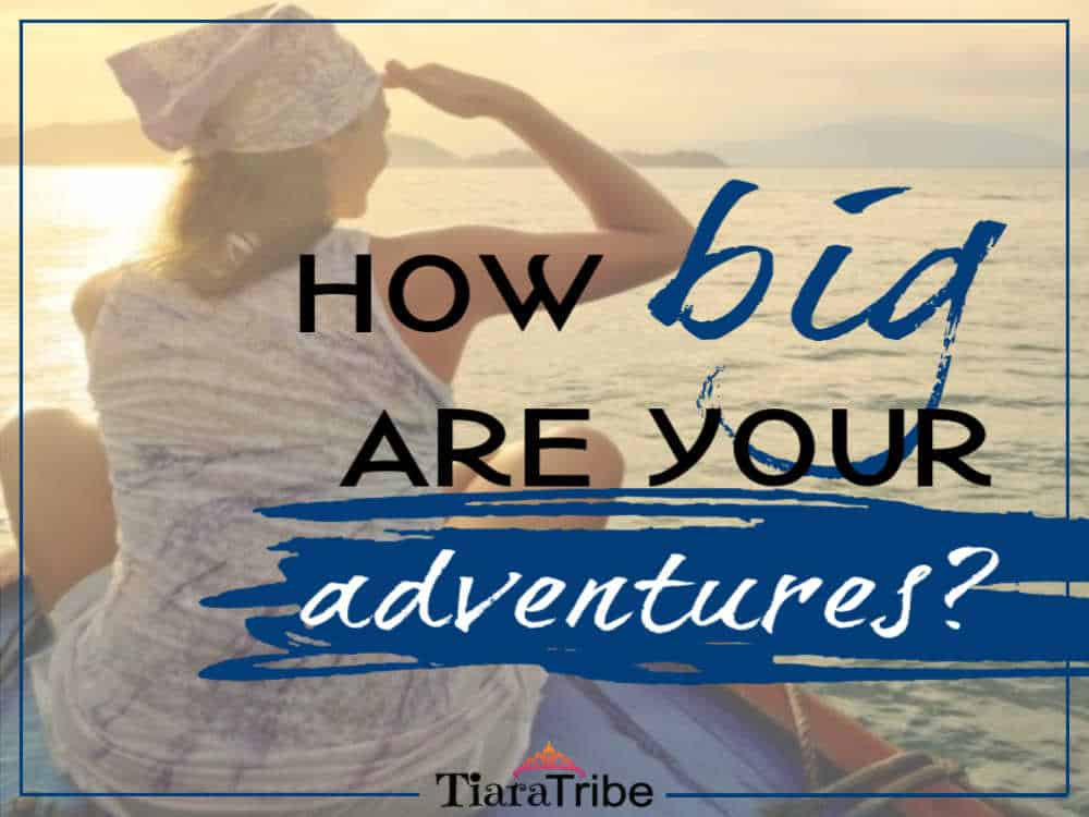 How big are your adventures?