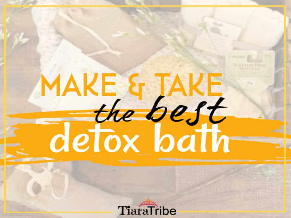 Make & take the best detox bath