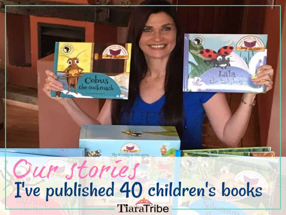 I've had 40 children's books published and I'm living my dream