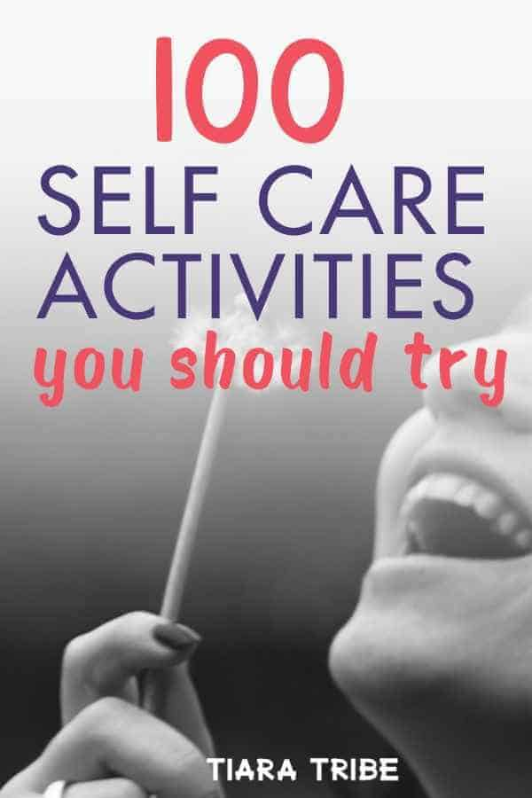 Self care activities you need to try