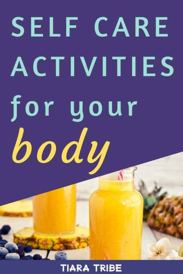 Self care activities for your body
