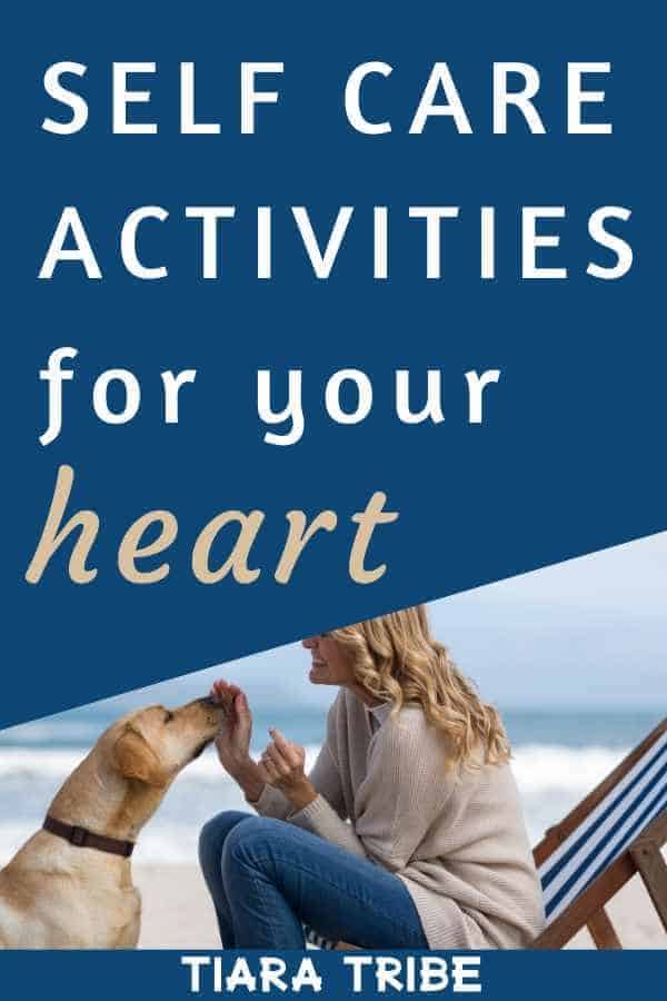 Self care activities for your heart