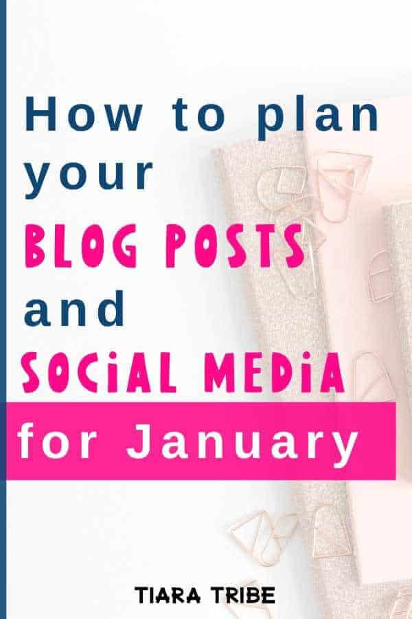 How to plan your blog posts and social media marketing for January