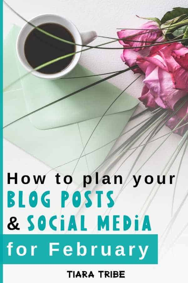 How to plan your blog posts and social media marketing for February