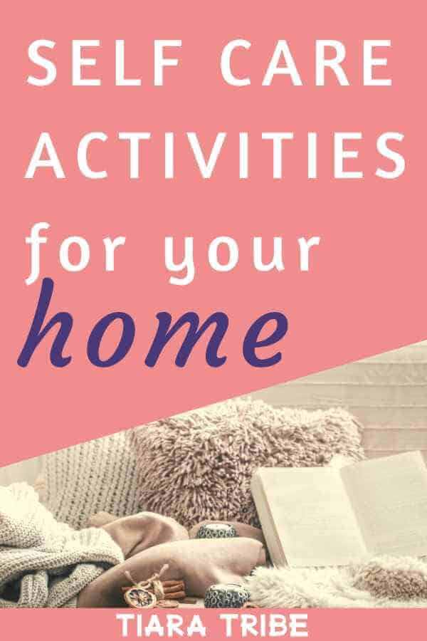 Self care activities for your home
