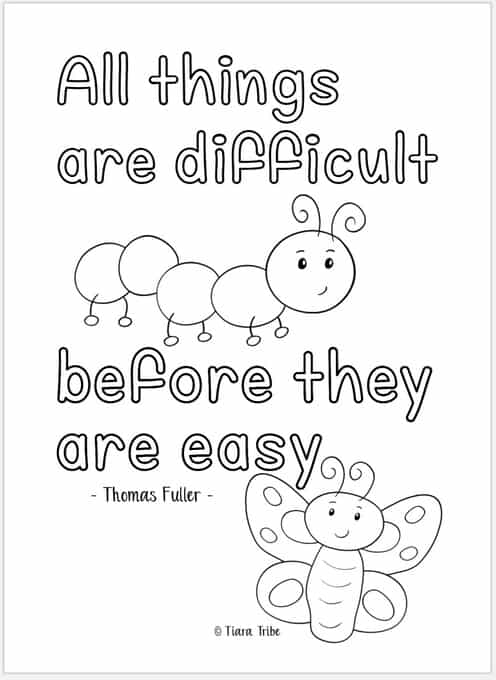 'All things are difficult before they are easy' growth mindset coloring page