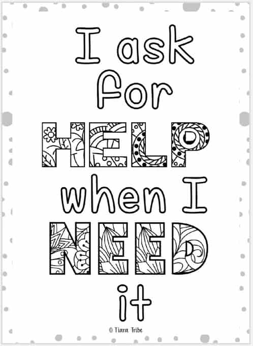 'I ask for help when I need it' growth mindset coloring page
