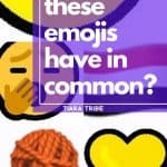 What do these emojis have in common?