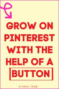 Grow on Pinterest with the help of a button