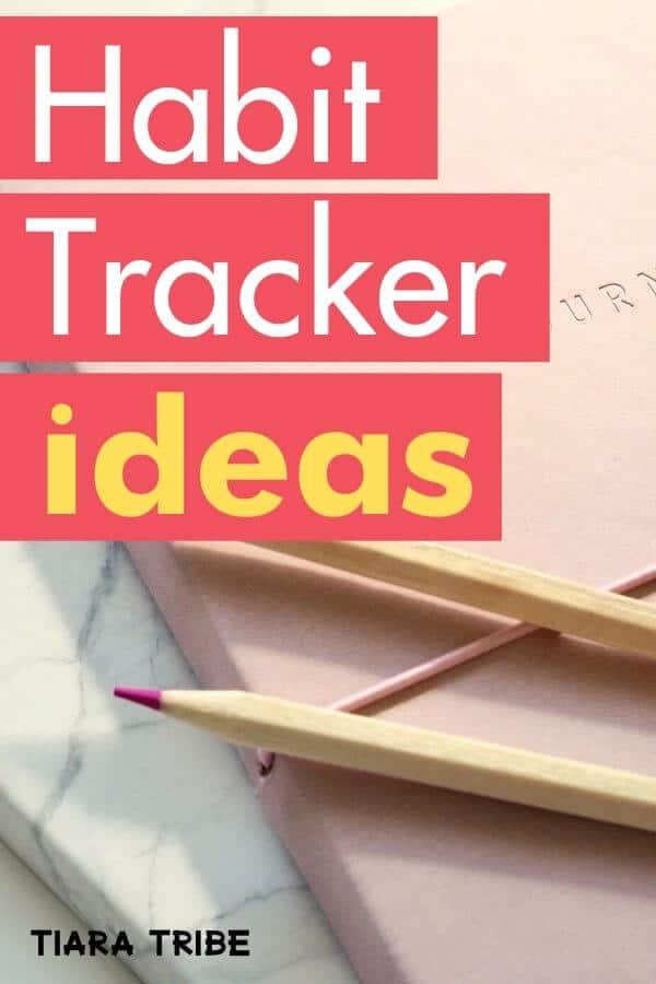 Habit tracker ideas for 2020