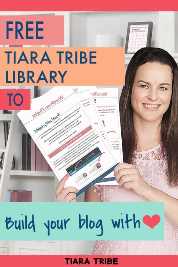 Free printables, checklists, worksheets, quick-win guides & lots more resources in the FREE Tiara Tribe library - become a Tiara Triber today