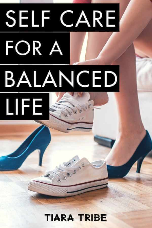 Tips for a balanced life - self love & self care quotes to inspire you