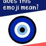 What does this nazar amulet emoji mean